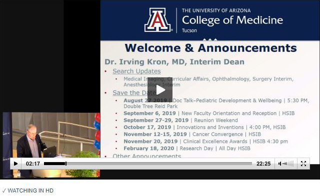 Image from video of UA College of Medicine summer faculty meeting with Dr. Irv Kron and save-the-date events