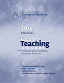 Program for the 2018 Annual Faculty Teaching Awards at the UA College of Medicine – Tucson