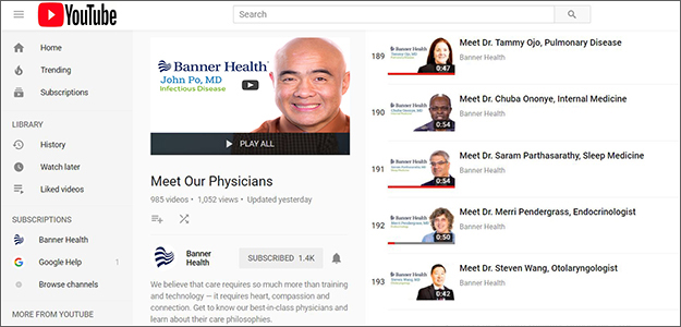 "Banner Health's ""Meet Our Physicians"" YouTube webpage"