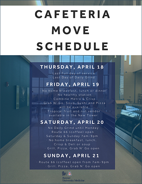 """Image of flyer about """"Cafeteria Move Schedule"""" from old to new Banner -– University Medical Center Tucson cafeteria"""