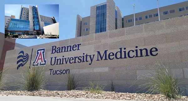 Signage in front of new hospital tower for Banner – University Medical Center Tucson