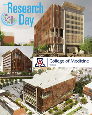 Three views of HSIB building for Research Day 2019 at UA College of Medicine – Tucson