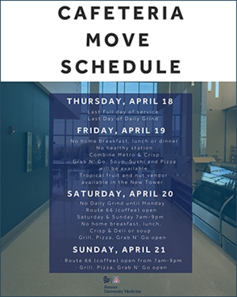 "Teaser image of flyer about ""Cafeteria Move Schedule"" from old to new Banner -– University Medical Center Tucson cafeteria"