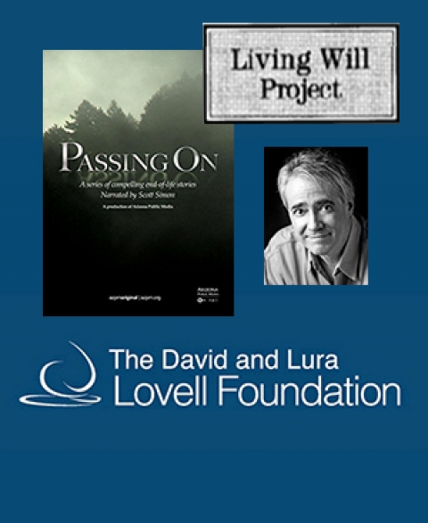 "collage about Living Will Project, Lovell Foundation and AZPM original documentary, ""Passing On"""
