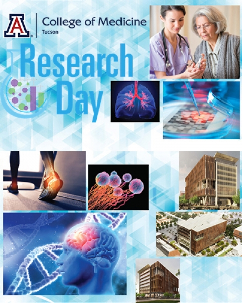 Teaser image for UA College of Medicine - Tucson Research Day 2019