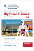 Program and Agenda for 2019 Southwest Regional Advances in Digestive Diseases conference