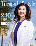 "June 2019 issue of Tucson Lifestyle with local ""Top Doctors in America"" - click to view list"