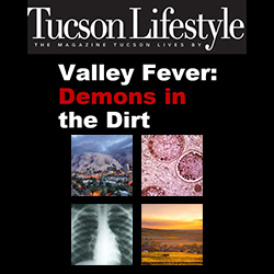 Images associated with Tucson Lifestyle article on Valley fever