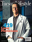 "Tucson Lifestyle magazine's ""2014 Best Doctors"" in July issue"