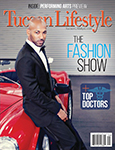 "Tucson Lifestyle magazine's ""2015 Top Doctors"" in September issue"