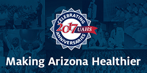 UAHS - Making Arizona Healthier